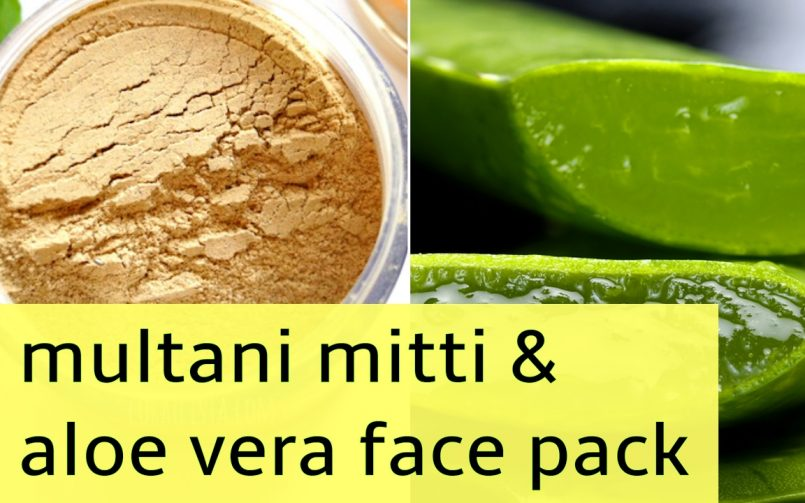 DIY Multani Mitti And Aloe Vera Face Masks